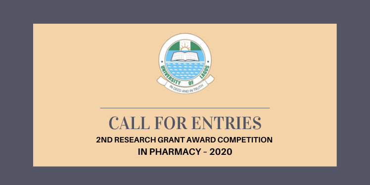UNILAG 2nd Research Grant Award Competition In Pharmacy 2020