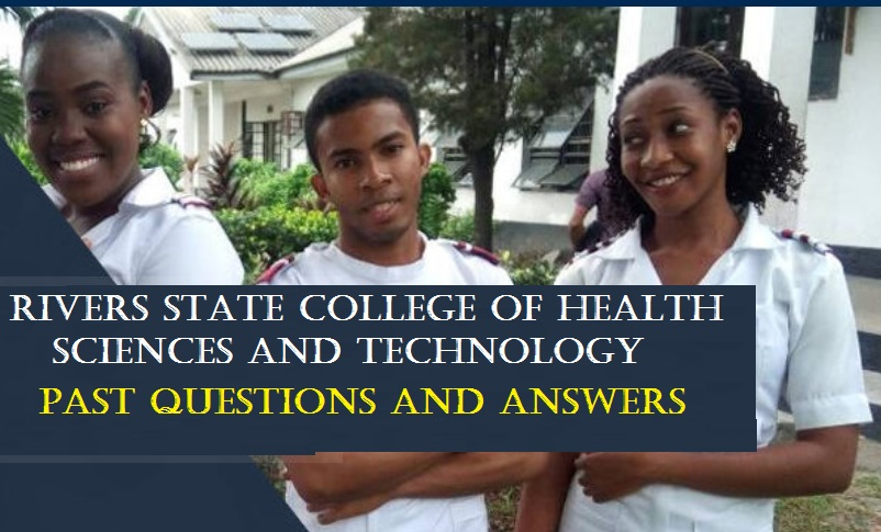 Rivers State College of Health Past Questions and Answers PDF