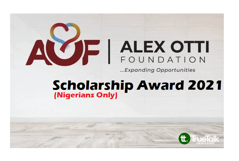 Alex Otti Foundation Scholarship Form for 2021