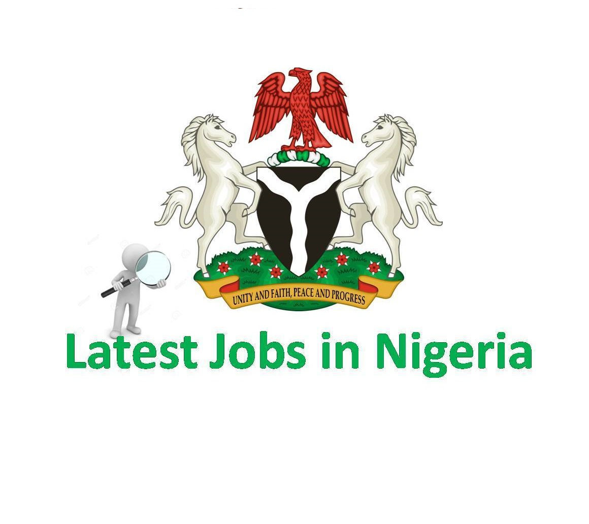 Latest Jobs In Nigeria Today