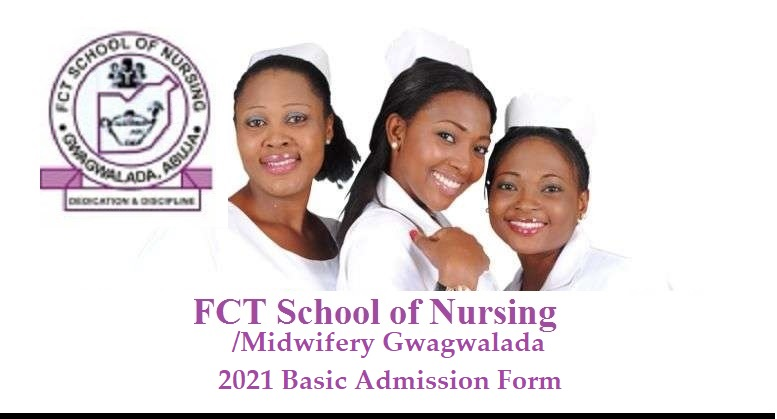 FCT School of Nursing Admission 2021 Out | Apply Now