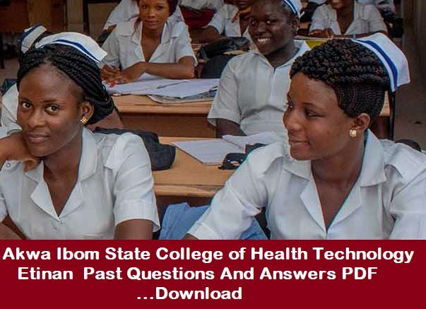 college of health technology etinan past questions and answers