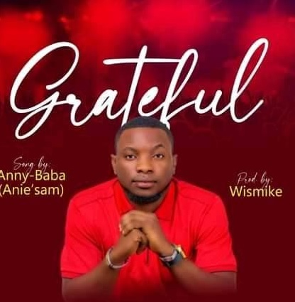 Grateful by Anny baba Mp3 download