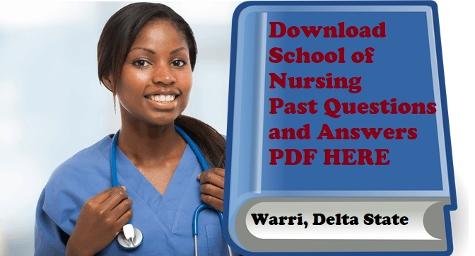 School of Nursing Warri past questions and answers
